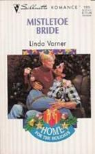 Mistletoe Bride by Linda Varner