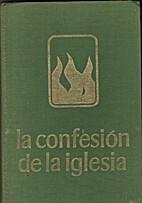 La Confesión de la Iglesia by J. C. Jance