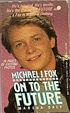 Michael J. Fox: On to The Future by Marsha…