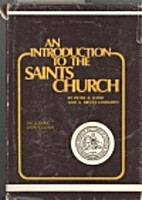 Introduction to the Saints Church by Peter…