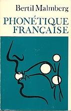 Phonetique Francaise by Bertil Malmberg