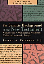 A Wandering Aramean: Collected Aramaic…