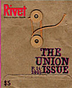 RIVET 14: The Union Issue