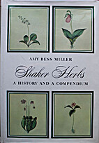 Shaker Herbs: A History and Compendium by…