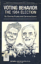 Voting behavior : the 1984 election by…