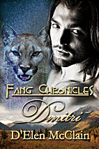 Dmitri (Fang Chronicles, #5) by D'Elen…