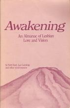 Awakening: An Almanac of Lesbian Lore and…