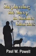 Shepherding the Sheep in Smaller Churches by…
