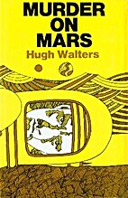 Murder on Mars by Hugh Walters
