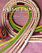 Kumihimo: The Essence of Japanese Braiding…