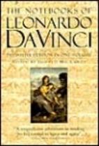 Notebooks of Leonardo Da Vinci by Edward…