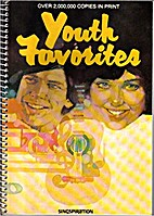 Youth Favorites Gospel Songs and Choruses by…