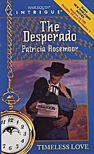 The Desperado by Patricia Rosemoor
