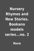 Nursery Rhymes and New Stories. Bookano…