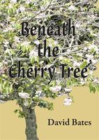 Beneath the cherry tree by David L. Bates