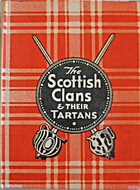 The Scottish Clans & Their Tartans: History…