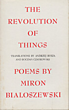 The Revolution of Things : Selected Poems by…