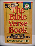 The Bible Verse Book by Lavonne Masters