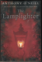The Lamplighter by Anthony O'Neill