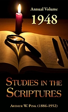 Studies in the Scriptures - 1948 Annual…