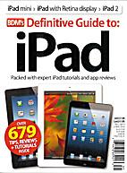 BDM's definitive guide to iPad - Volume nine…