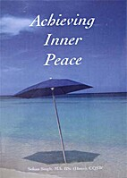 Achieving Inner Peace by Sohan Singh
