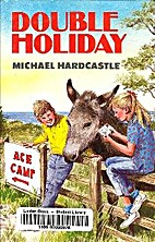 Double Holiday by Michael Hardcastle