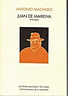 Juan de Mairena by Antonio Machado