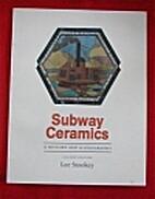 Subway Ceramics : A History and Iconography…