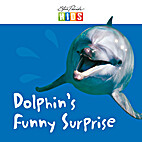 Dolphin's funny surprise by Catherine…