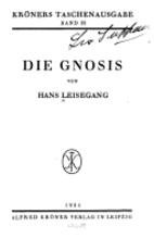 Die Gnosis by Hans Leisegang