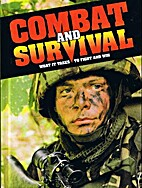 Combat and Survival: What it Takes to Fight…