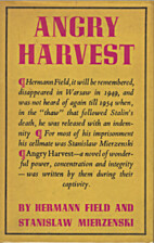 Angry Harvest by Hermann Field and Stanislaw…
