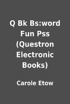 Q Bk Bs:word Fun Pss (Questron Electronic…