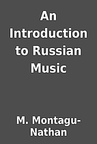 An Introduction to Russian Music by M.…