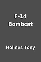 F-14 Bombcat by Holmes Tony
