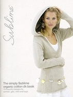Sublime 611: The simply Sublime organic…