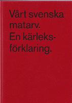Vårt svenska matarv : en…