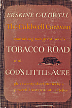 The Caldwell caravan; novels and stories by…