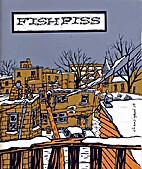 Fish Piss #4 by Louis Rastelli
