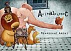 Animalphabet by Mehrdokht Amini