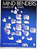 Mind Benders: Games of Shape by Ivan…