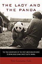 The Lady and the Panda: The True Adventures…