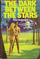 The Dark Between the Stars by Poul Anderson