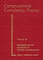 Computational Complexity Theory (Proceedings…