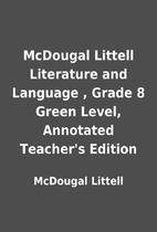 McDougal Littell Literature and Language ,…