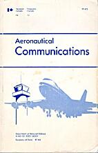 Aeronautical communications by P. E. Arpin
