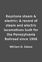 Keystone steam & electric: A record of steam…