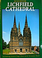Discover Lichfield Cathedral by Anthony…