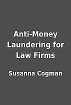 Anti-Money Laundering for Law Firms by…